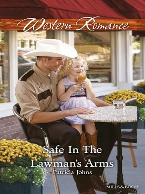 cover image of Safe In the Lawman's Arms