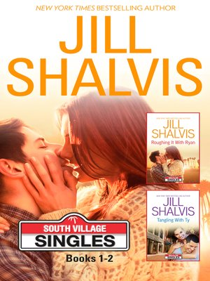 cover image of Jill Shalvis South Village Series Books 1-2--2 Book Box Set