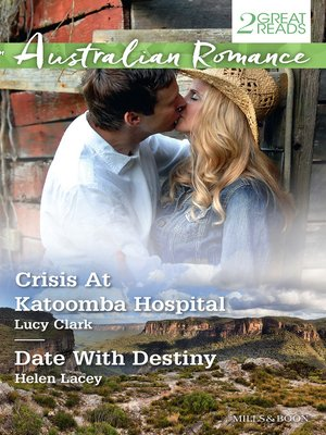 cover image of Crisis At Katoomba Hospital/Date With Destiny