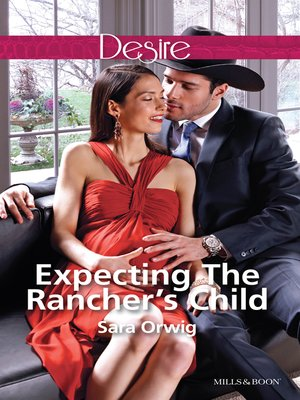 cover image of Expecting the Rancher's Child