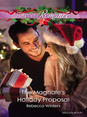 cover image of The Magnate's Holiday Proposal