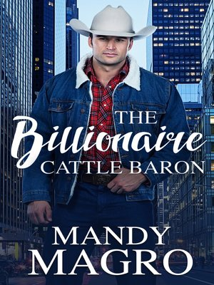 cover image of The Billionaire Cattle Baron
