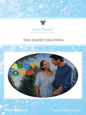 cover image of The Daddy Dilemma