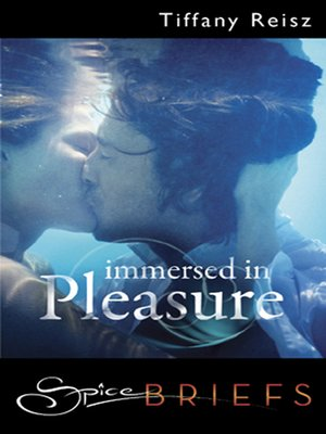 cover image of Immersed In Pleasure