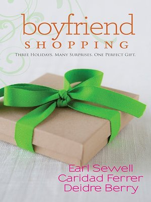 cover image of Shopping For My Boyfriend/My Only Wish/All I Want For Christmas Is Y