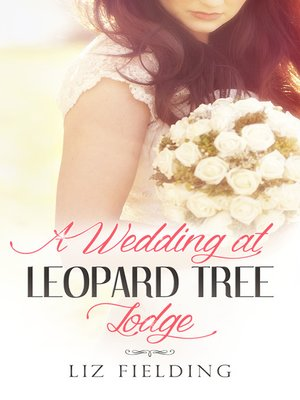 cover image of A Wedding At Leopard Tree Lodge