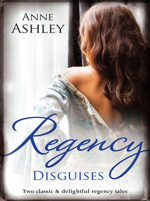cover image of Regency Disguises/The Transformation of Miss Ashworth/His Makeshift