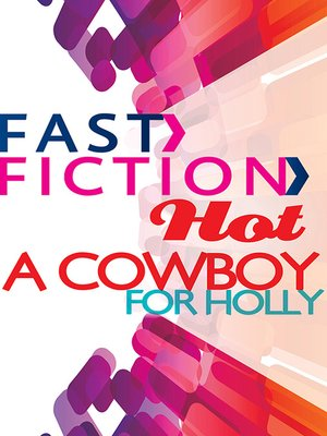 cover image of A Cowboy For Holly