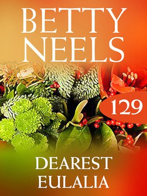 cover image of Dearest Eulalia (Betty Neels Collection)