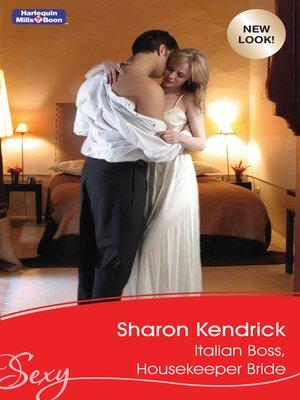 Italian Boss, Housekeeper Mistress (Mills & Boon Short Stories)