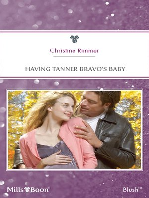 cover image of Having Tanner Bravo's Baby
