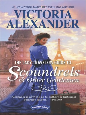 cover image of The Lady Travellers Guide to Scoundrels and Other Gentlemen