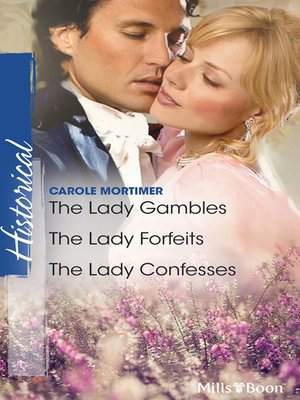 cover image of The Lady Gambles/The Lady Forfeits/The Lady Confesses