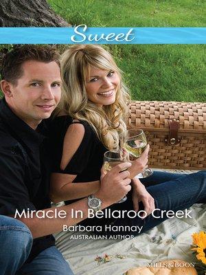 cover image of Miracle In Bellaroo Creek