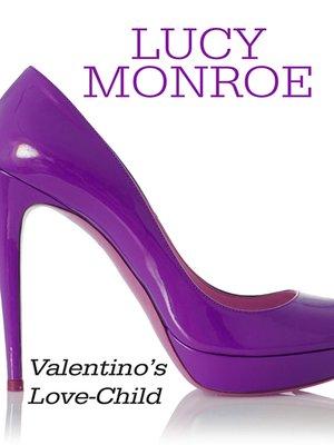 cover image of Valentino's Love-Child