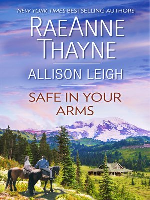 cover image of Safe In Your Arms--2 Book Box Set