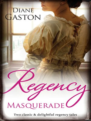 cover image of Regency Masquerade/A Reputation For Notoriety/A Marriage of No
