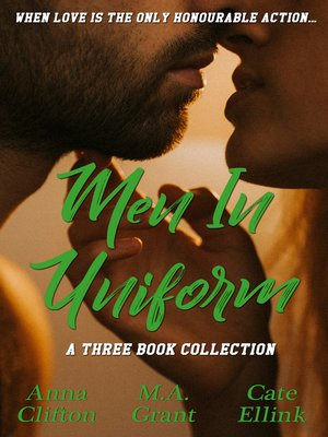 cover image of Men In Uniform--Three Book Collection/Copping It Sweet/Lace & Lead/The Virginity Mission