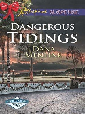 cover image of Dangerous Tidings