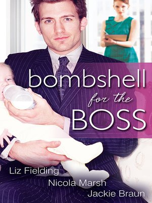 cover image of Bombshell For the Boss--3 Book Box Set