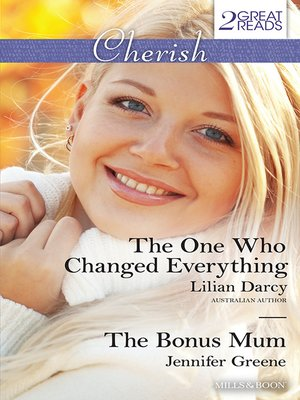 cover image of The One Who Changed Everything/The Bonus Mum