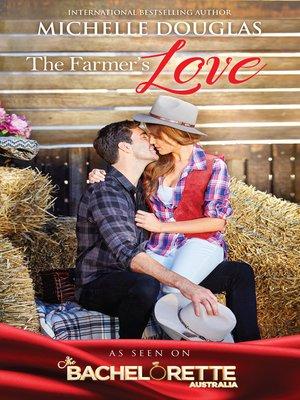 cover image of The Farmer's Love--3 Book Box Set
