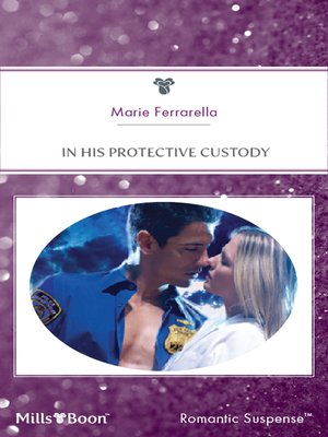 cover image of In His Protective Custody