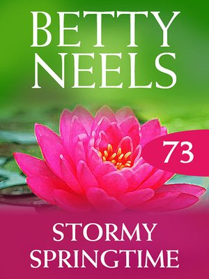 cover image of Stormy Springtime (Betty Neels Collection)
