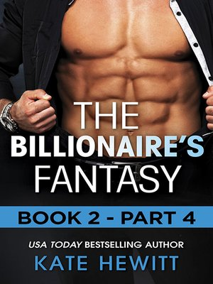cover image of The Billionaire's Fantasy--Part 4