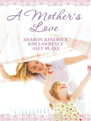 cover image of A Mother's Love--3 Book Box Set