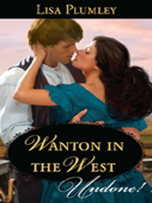 cover image of Wanton In The West