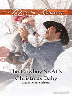 cover image of The Cowboy Seal's Christmas Baby