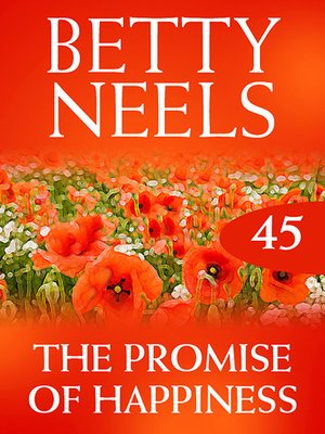 cover image of The Promise of Happiness (Betty Neels Collection)