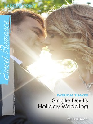 cover image of Single Dad's Holiday Wedding