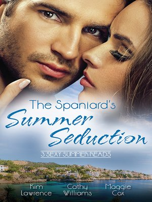 cover image of The Spaniard's Summer Seduction--3 Book Box Set