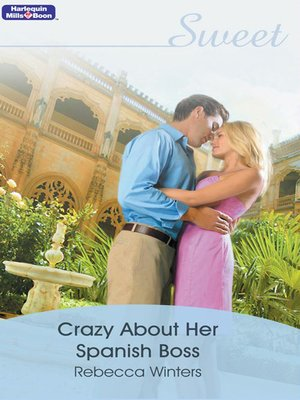 cover image of Crazy About Her Spanish Boss