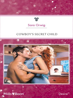 cover image of Cowboy's Secret Child