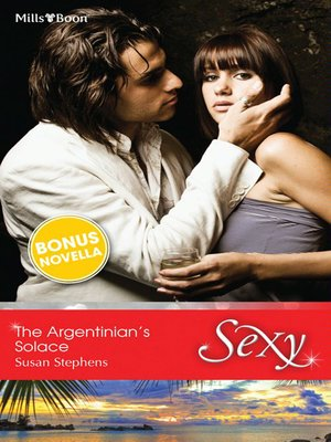 cover image of The Argentinian's Solace/Teasing Tucker
