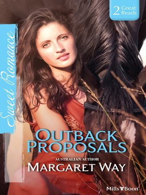 cover image of Outback Proposals/The Outback Engagement/Marriage At Murraree