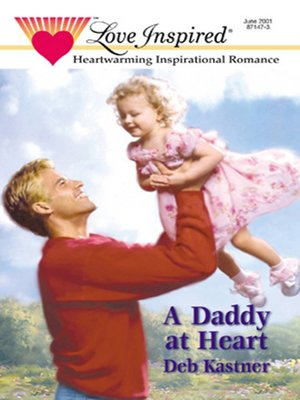 cover image of A Daddy At Heart