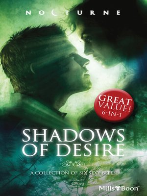 cover image of Shadows Of Desire/The Vampire's Desire/Wolf Magick/Her Dark Heart/Moon Marked/Return Of The Wolf/Shadow Lover