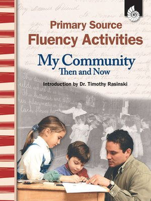 cover image of Primary Source Fluency Activities: My Community Then and Now