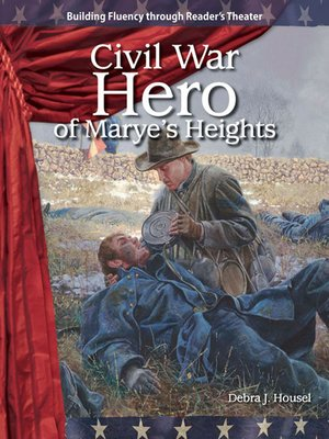cover image of Civil War Hero of Marye's Heights