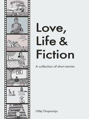 cover image of Love, Life & Fiction