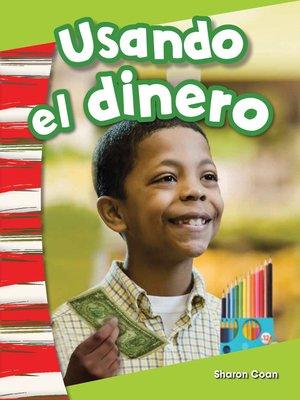 cover image of Usando el dinero