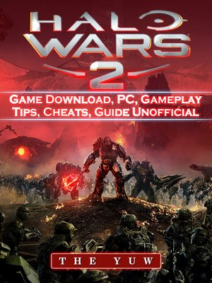 cover image of Halo Wars 2 Game Download, PC Unofficial Game Guide