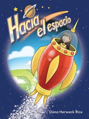 cover image of Hacia el espacio