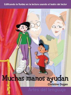 cover image of Muchas manos ayudan