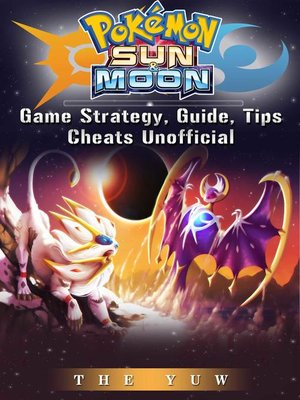 cover image of Pokemon Sun & Moon Unofficial Game Guide