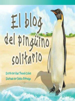 cover image of El blog del pinguino solitario